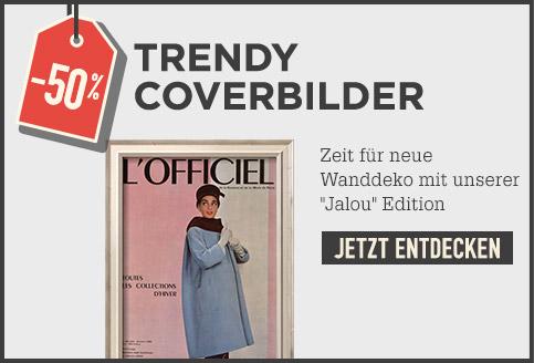50 % Trendy Coverbilder. Zeit für neue Wanddeko mit unserer Jalou Edition. JETZT ENTDECKEN