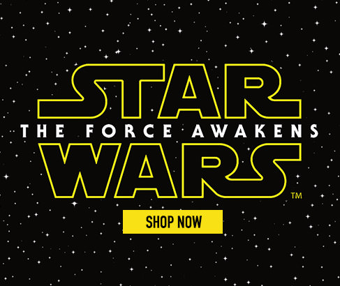 Star Wars - The Force Awakens. Shop Now.