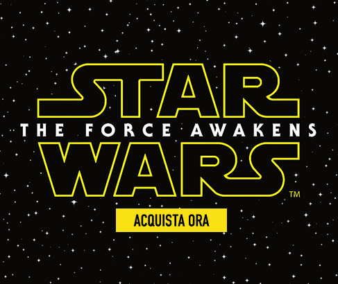 Star Wars - The Force Awakens. ACQUISTA ORA