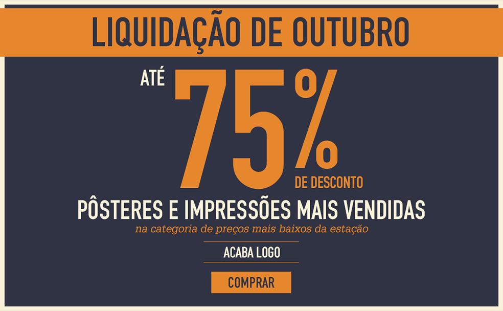 LIQUIDAÇÃO DE OUTUBRO Até 75% de desconto Pôsteres e impressões mais vendidas na categoria Preços mais baixos da estação ACABA LOGO Comprar