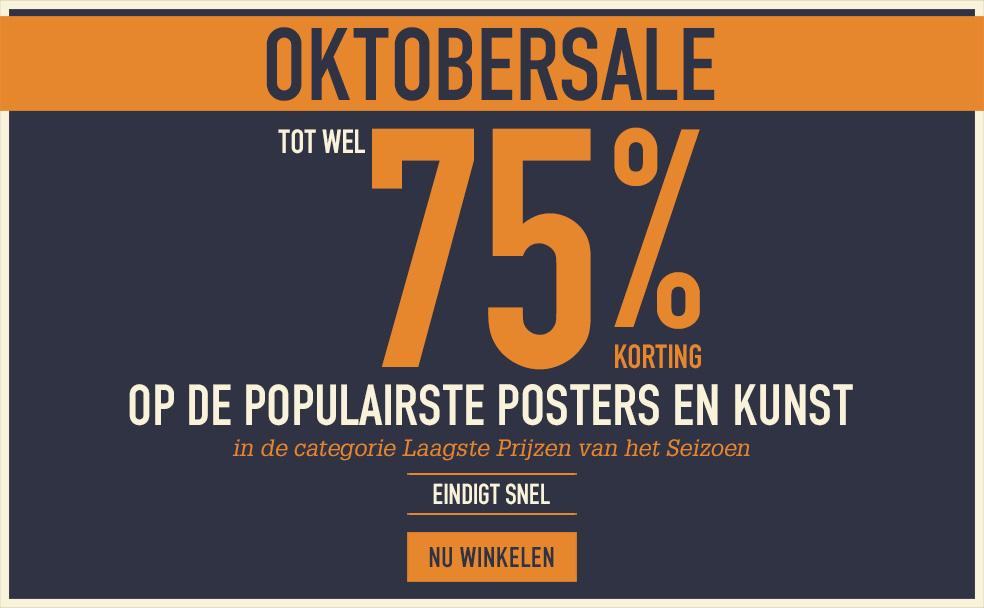 OKTOBERSALE Tot wel 75% korting op de populairste posters en kunst in de categorie Laagste Prijzen van het Seizoen EINDIGT SNEL NU WINKELEN