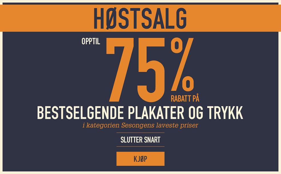Høstsalg Opptil 75 % rabatt på bestselgende plakater og trykk i kategorien Sesongens laveste priser SLUTTER SNART KJØP