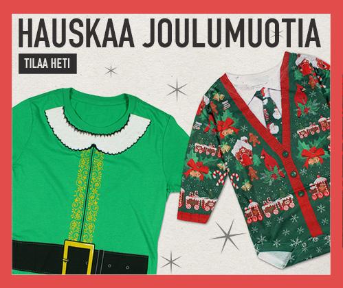 Hauskaa joulumuotia. Virittäydy joulumielelle jouluisissa vaatteissa. Tilaa heti