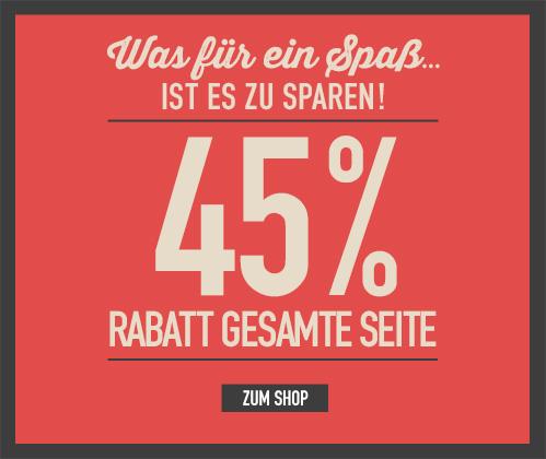 Was für ein Spaß...ist es zu sparen! 45% Rabatt gesamte Seite. Zum Shop