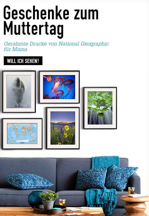Geschenke zum Muttertag. Gerahmte Drucke von National Geographic für Mama. WILL ICH SEHEN!