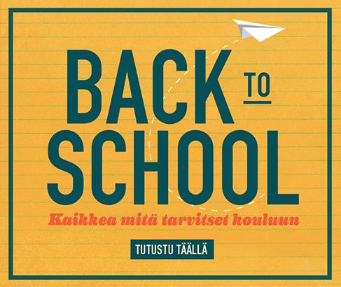 Back to school. Kaikkea mitä tarvitset kouluun. TUTUSTU TÄÄLLÄ