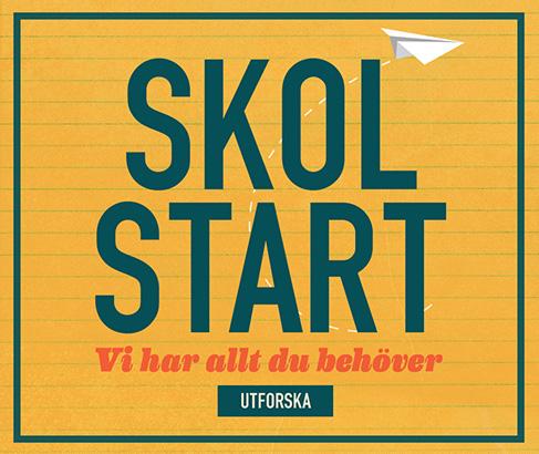 Skol–start. Vi har allt du behöver. UTFORSKA
