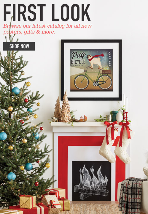 First Look - Browse our latest catalog for all new posters, gifts & more. - Shop now