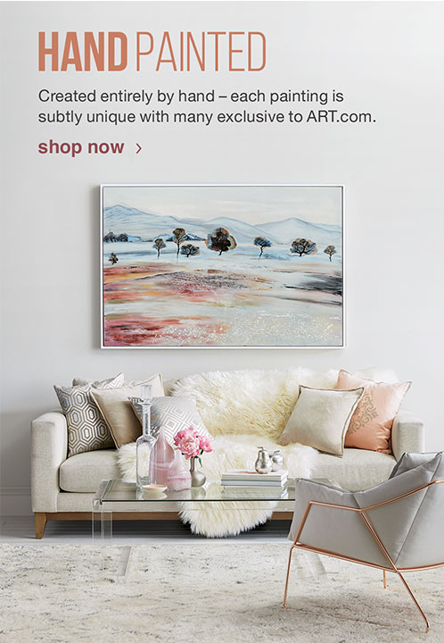 HAND PAINTED. Created entirely by hand - each painting is subtly unique with many exclusive to ART.com. SHOP NOW