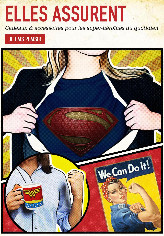 ELLES ASSURENT. Cadeaux & accessoires pour les super-héroïnes du quotidien. JE FAIS PLAISIR