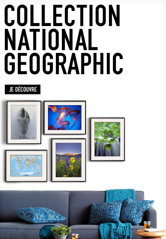 COLLECTION NATIONAL GEOGRAPHIC. Toute la beauté du monde dans un tableau encadré. JE DÉCOUVRE
