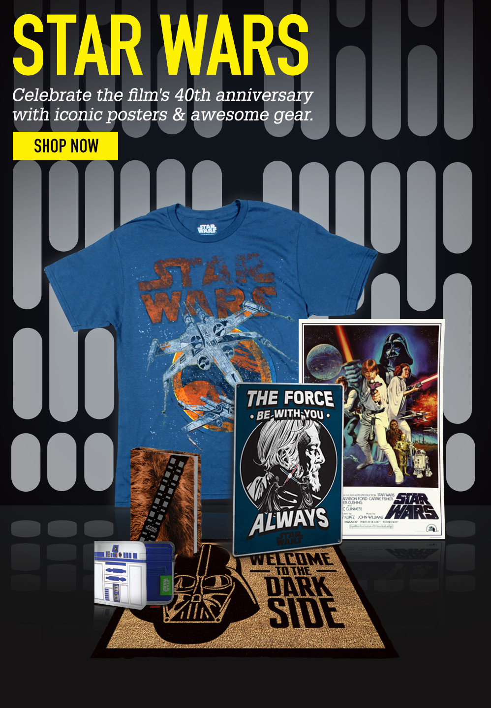 STAR WARS. Celebrate the film's 40th anniversary with iconic posters. SHOP NOW