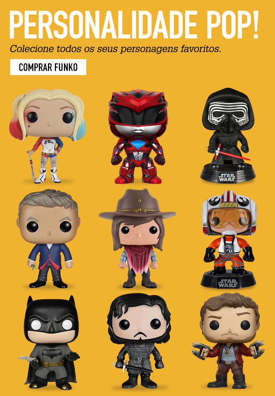 PERSONALIDADE POP! Colecione todos os seus personagens favoritos. COMPRAR FUNKO
