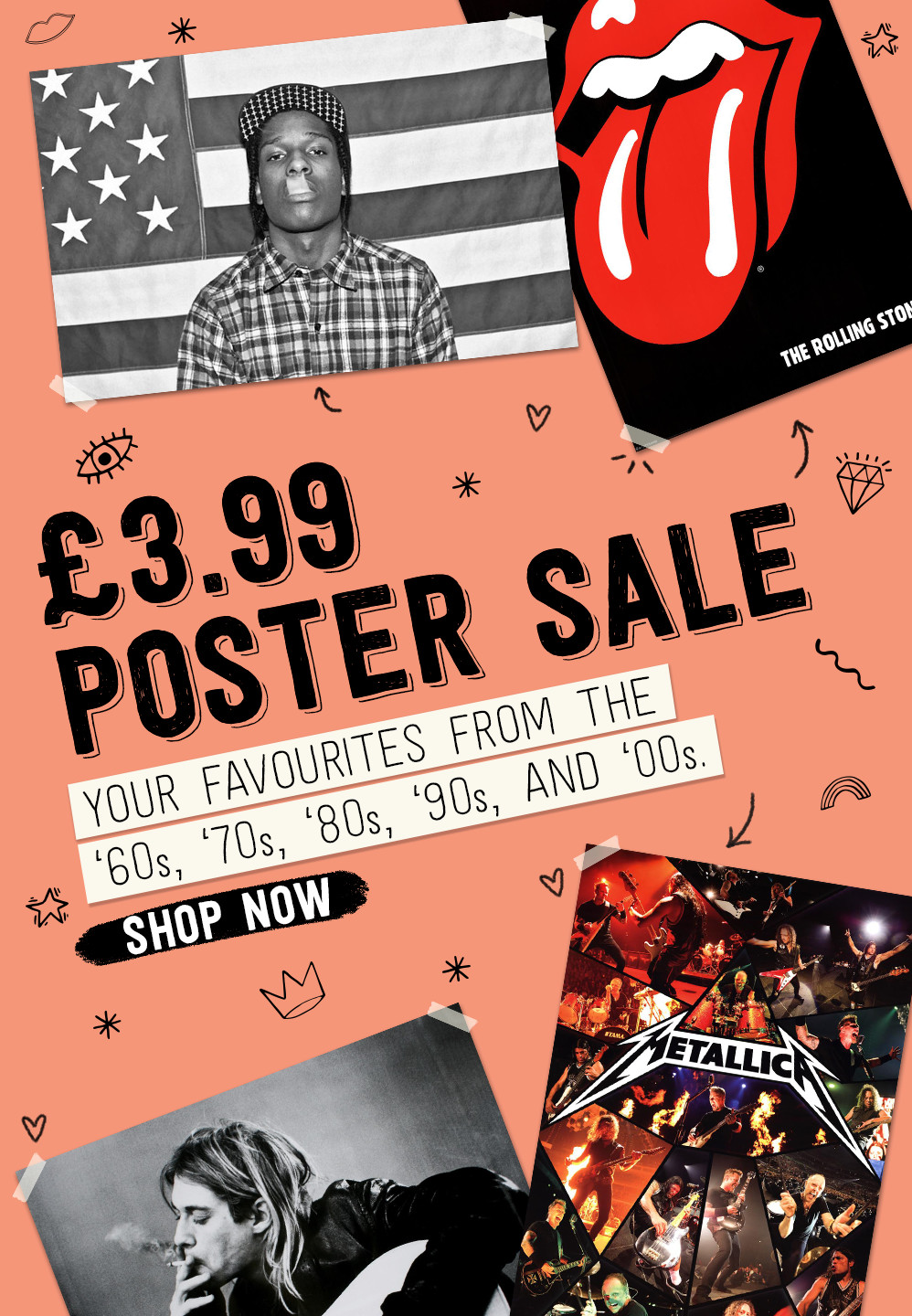 £3.99 POSTER SALE. Your favourites from the '60s, '70s, '80s, '90s, and '00s. Shop Now