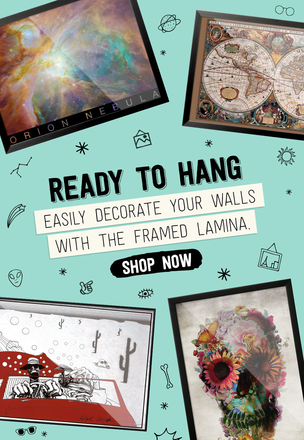 READY TO HANG. Easily decorate your walls with the framed lamina.