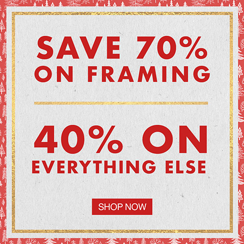 SAVE 70% ON FRAMING, 40% ON EVERYTHING ELSE. Thursday is the last day to get framed art there by Xmas using standard shipping. Shop Now