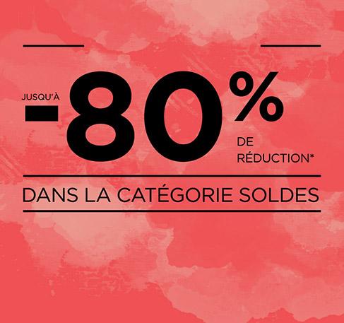 3ème Démarque Jusqu'à -80% de réduction dans la Catégorie Soldes + Livraison Gratuite !* J'EN PROFITE. *Offre valable du 29 juillet au 2 août 2016. **Pour un minimum d'achat de 20 €