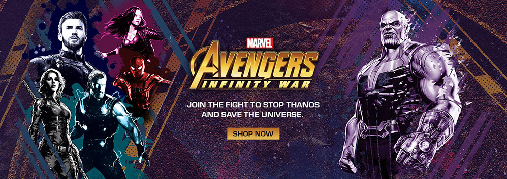 AVENGERS: INFINITY WAR. Join the fight to stop Thanos and save the universe. SHOP NOW