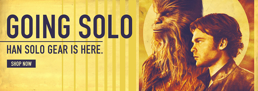 Going Solo. Han Solo gear is here. Shop Now