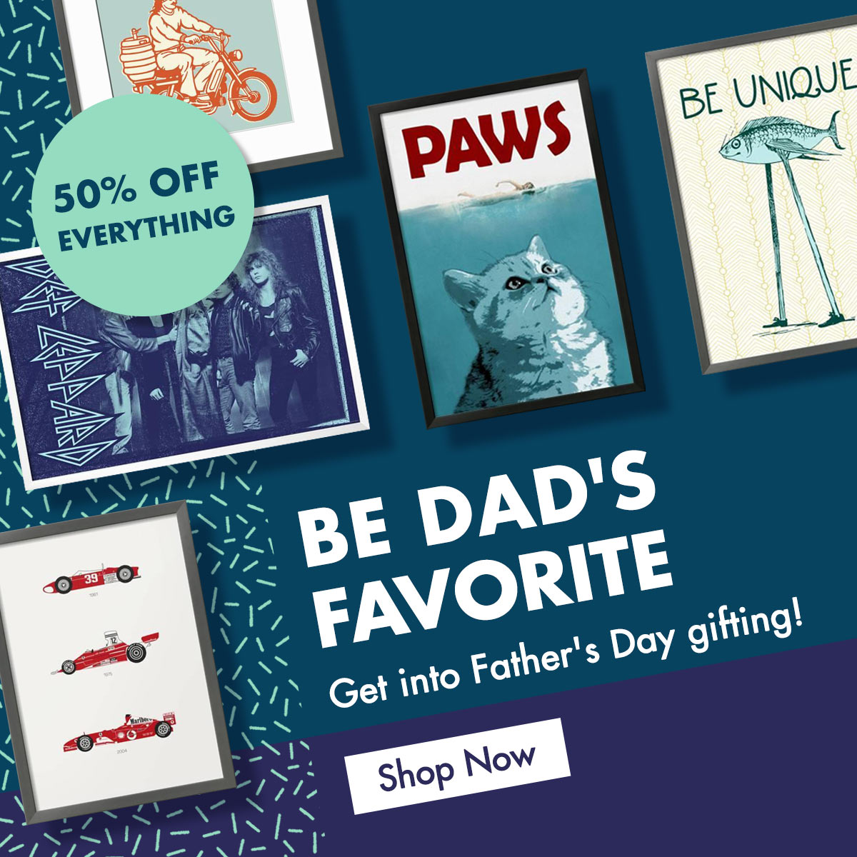 Be Dad's Favorite. Get into Father's Day gifting! Shop Now