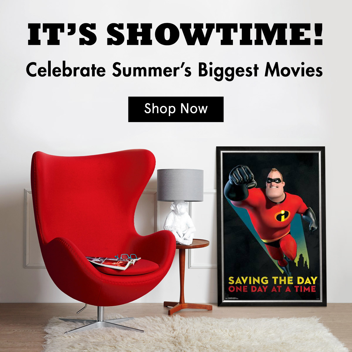 It's Showtime. Celebrate summer's biggest movies. Shop Now
