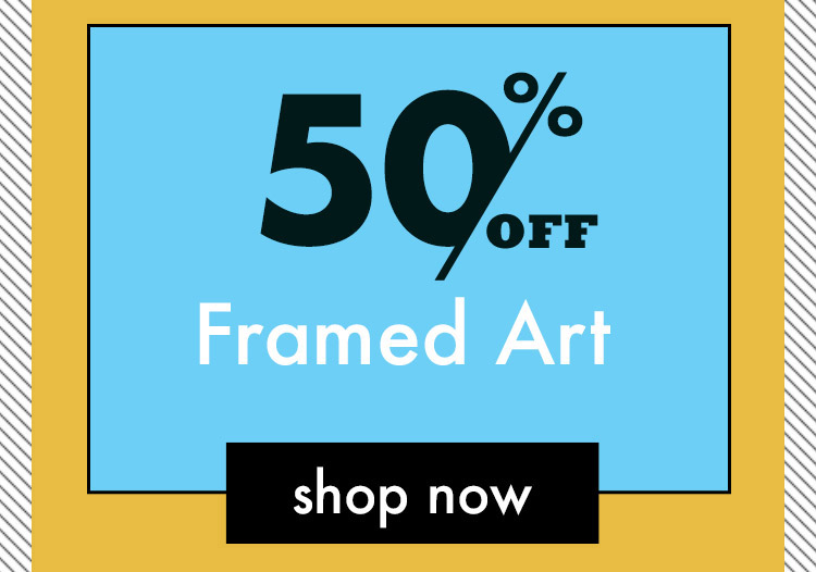 Prime Time Deals. Check Out Our Offers. 50 Percent Off Framed Art. Shop Now.